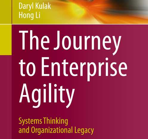 The Journey to Enterprise Agility - Systems Thinking and Organizational Legacy