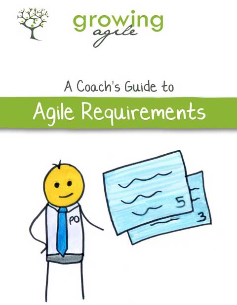 A Coach's Guide to Agile Requirements