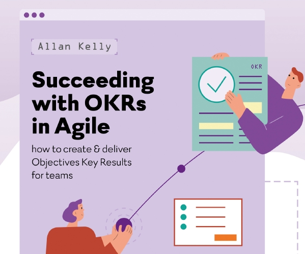 Succeeding with OKRs in Agile